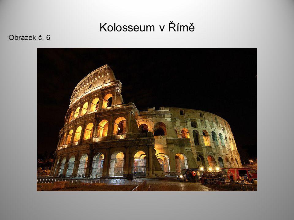 Kolosseum v Římě Obrázek č. 6