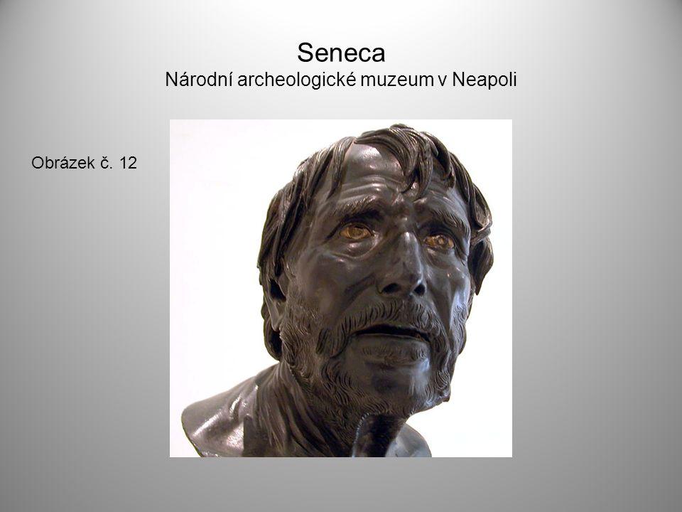 Seneca Národní archeologické muzeum v Neapoli