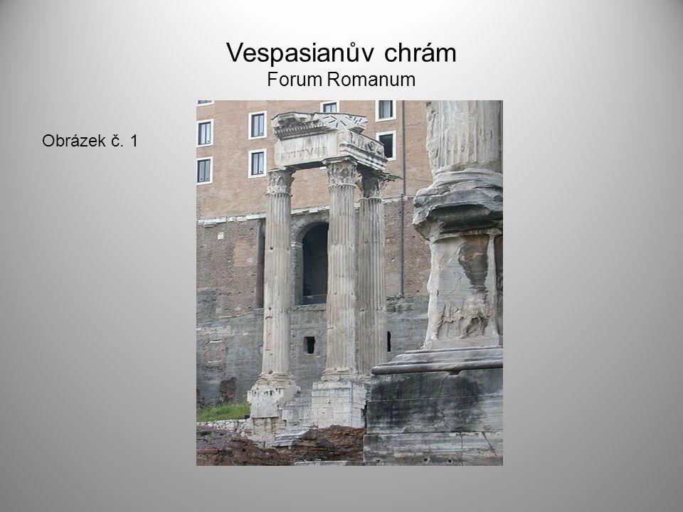Vespasianův chrám Forum Romanum