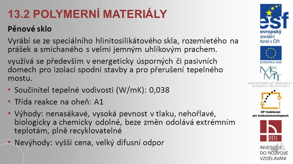 13.2 Polymerní materiály Pěnové sklo