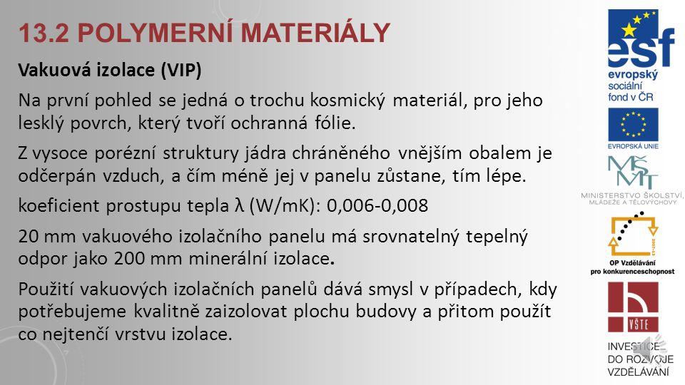 13.2 Polymerní materiály