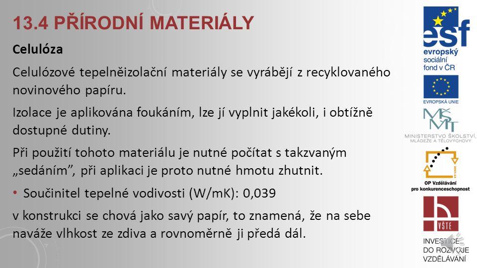 13.4 přírodní materiály Celulóza