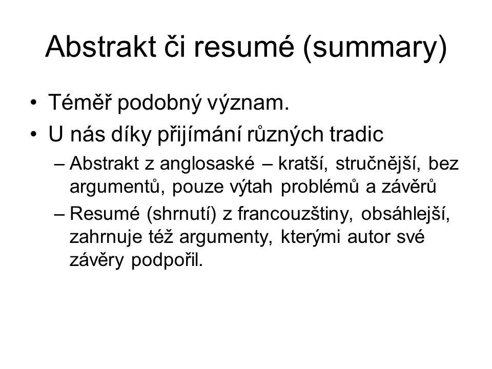Abstrakt či resumé (summary)