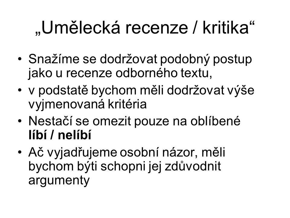 """""""Umělecká recenze / kritika"""