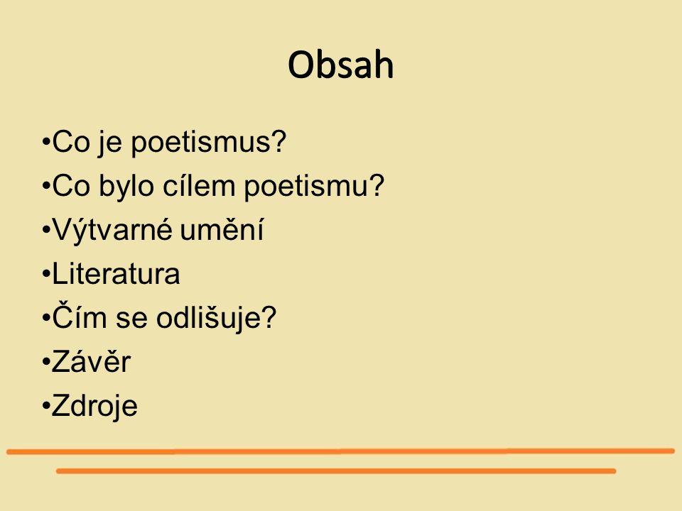 Obsah Co je poetismus Co bylo cílem poetismu Výtvarné umění