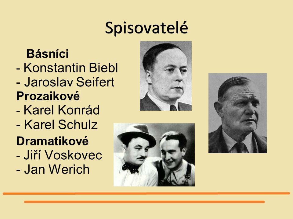 Spisovatelé - Jaroslav Seifert - Karel Schulz - Jan Werich Básníci