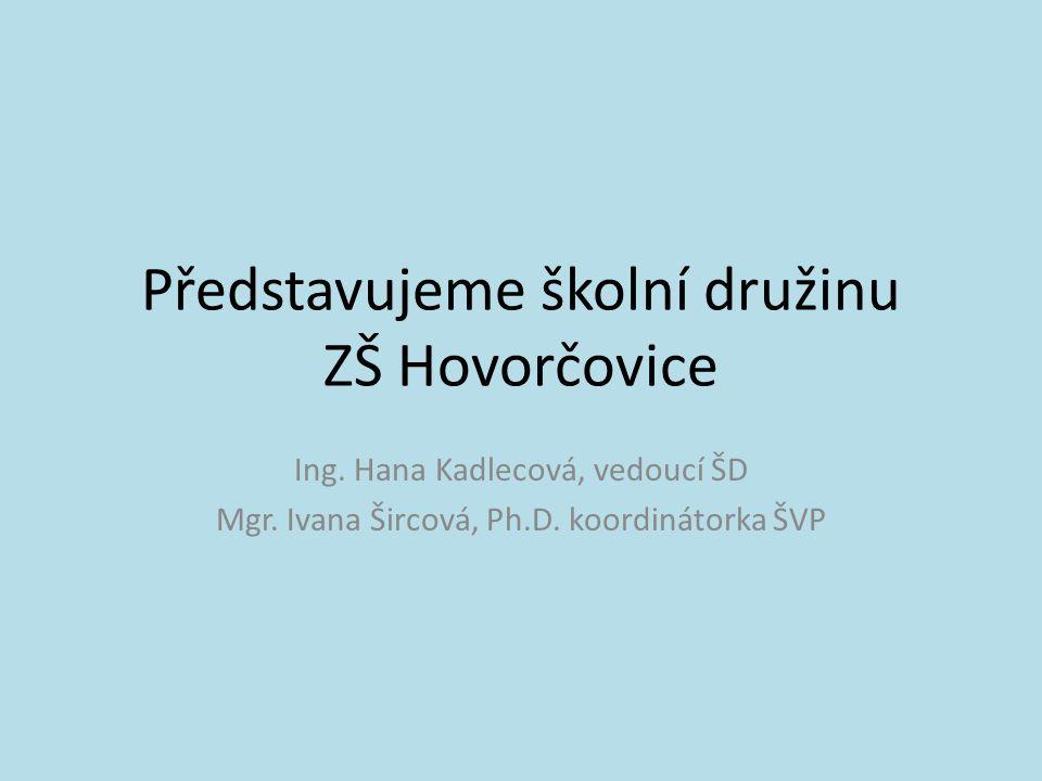 Představujeme školní družinu ZŠ Hovorčovice