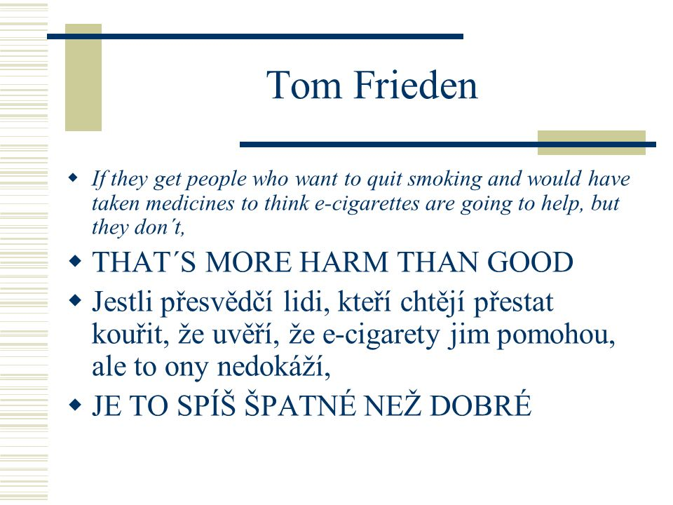 Tom Frieden THAT´S MORE HARM THAN GOOD