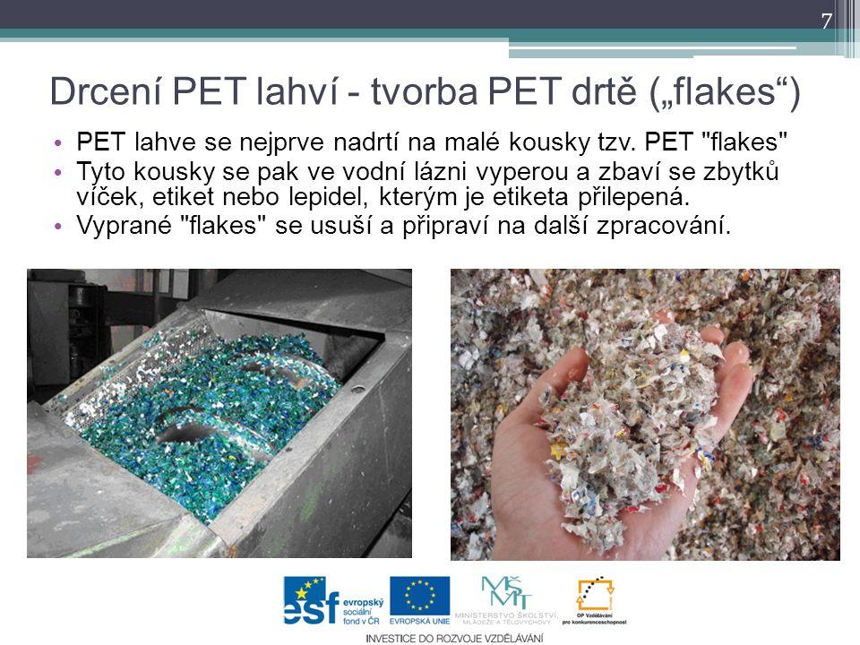 """Drcení PET lahví - tvorba PET drtě (""""flakes )"""