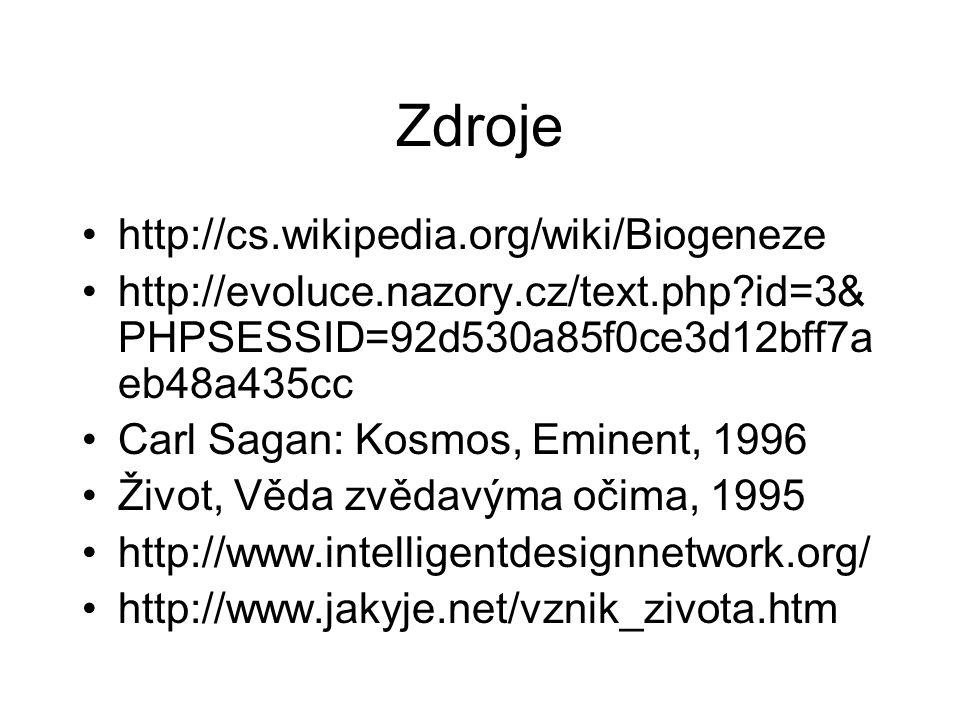 Zdroje http://cs.wikipedia.org/wiki/Biogeneze