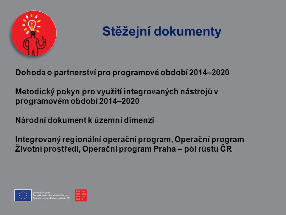 Stěžejní dokumenty Dohoda o partnerství pro programové období 2014–2020.