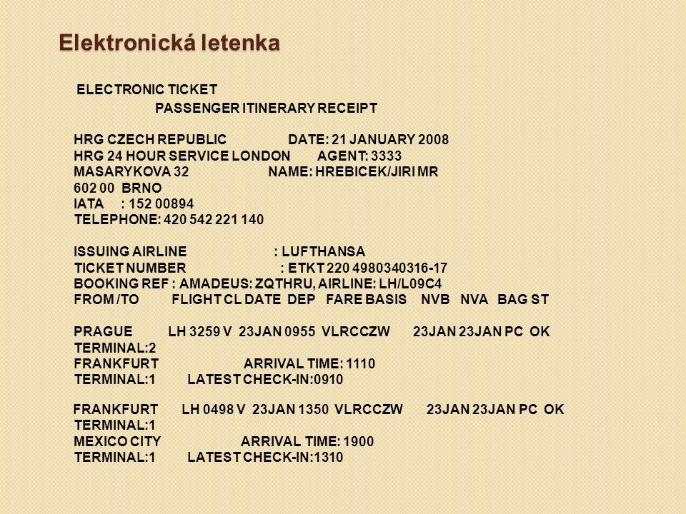 Elektronická letenka ELECTRONIC TICKET PASSENGER ITINERARY RECEIPT