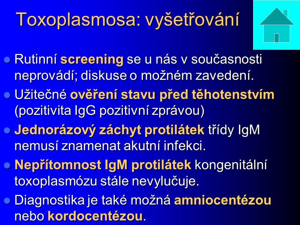 Toxoplasmosa: vyšetřování