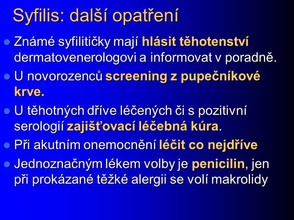 Syfilis: další opatření