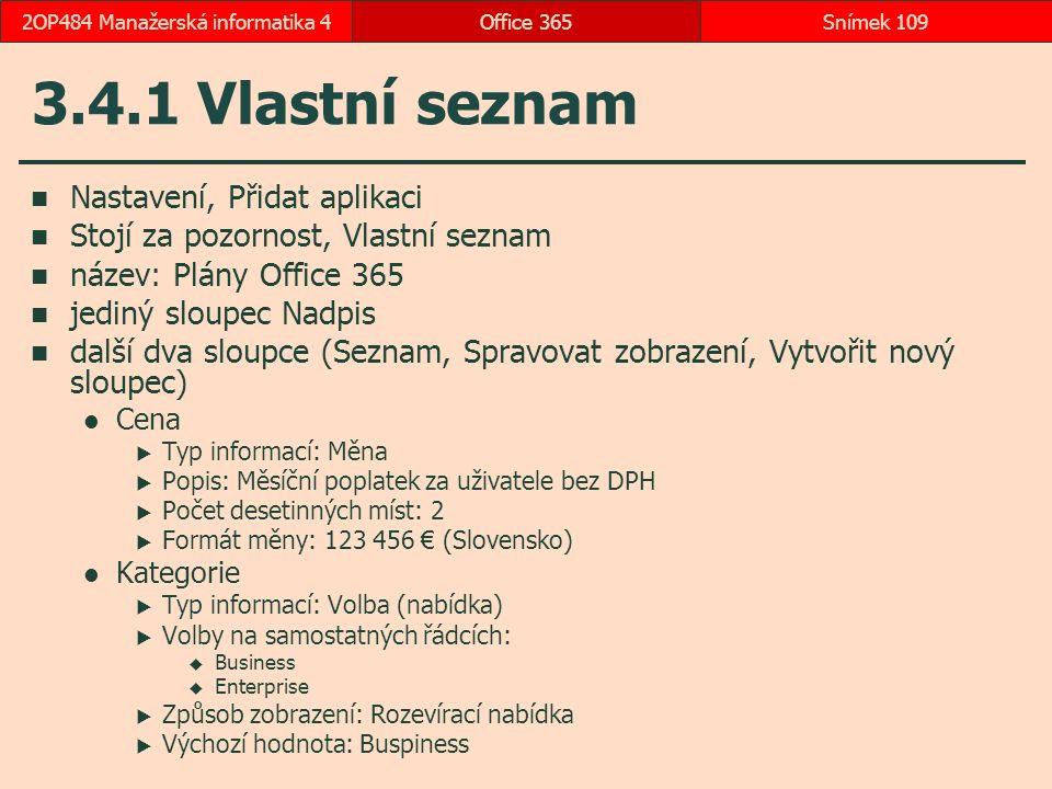2OP484 Manažerská informatika 4