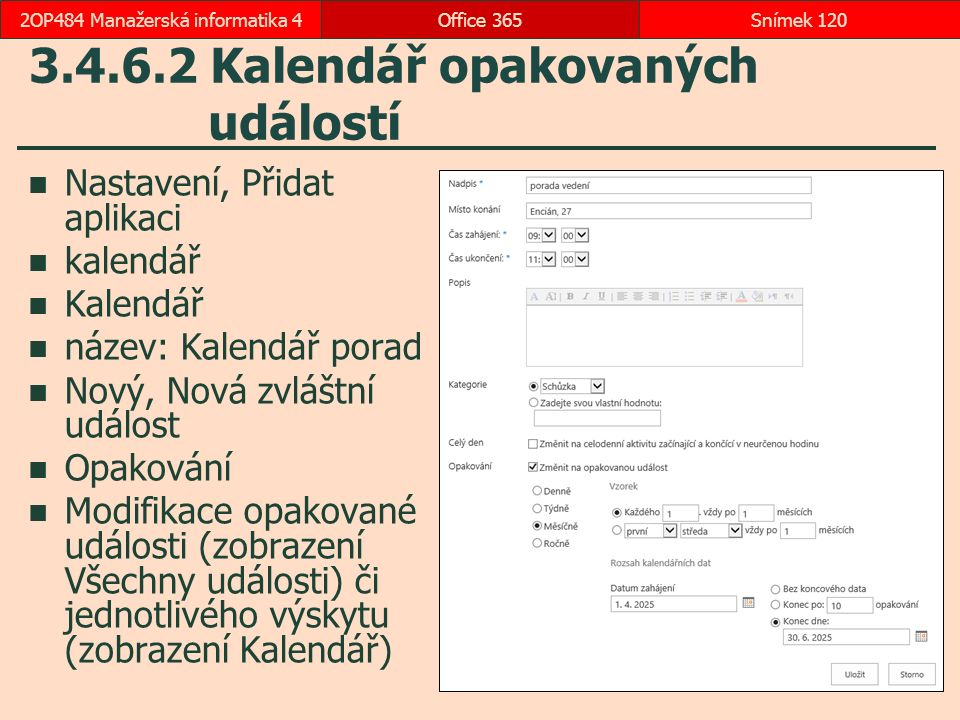 3.4.6.2 Kalendář opakovaných událostí