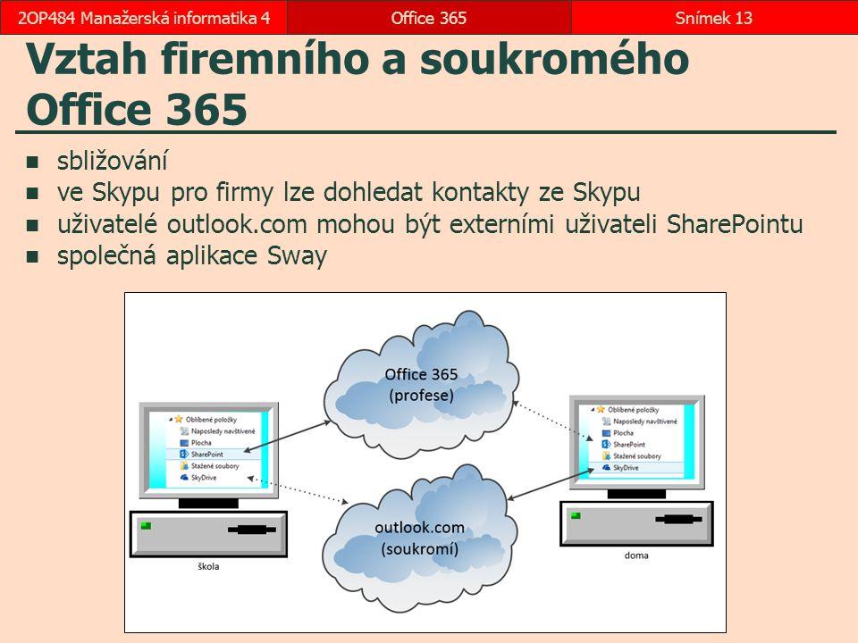 Vztah firemního a soukromého Office 365