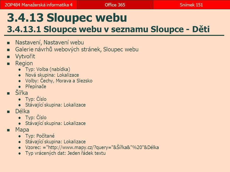 3.4.13 Sloupec webu 3.4.13.1 Sloupce webu v seznamu Sloupce - Děti