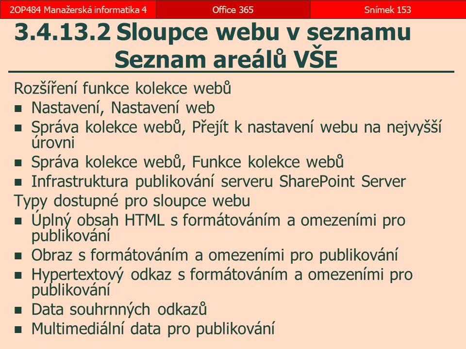 3.4.13.2 Sloupce webu v seznamu Seznam areálů VŠE