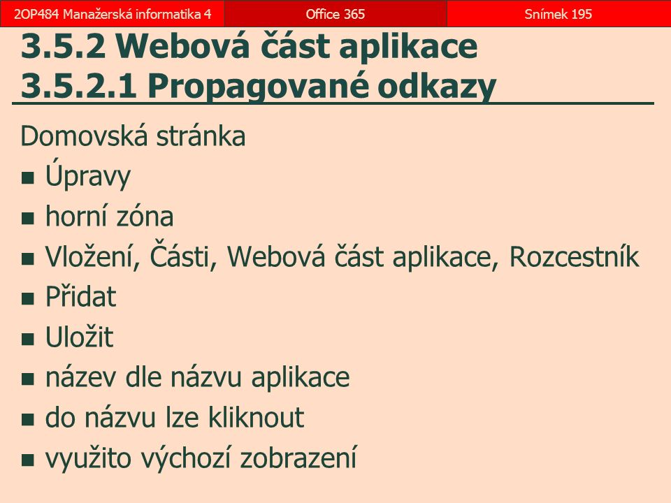 3.5.2 Webová část aplikace 3.5.2.1 Propagované odkazy