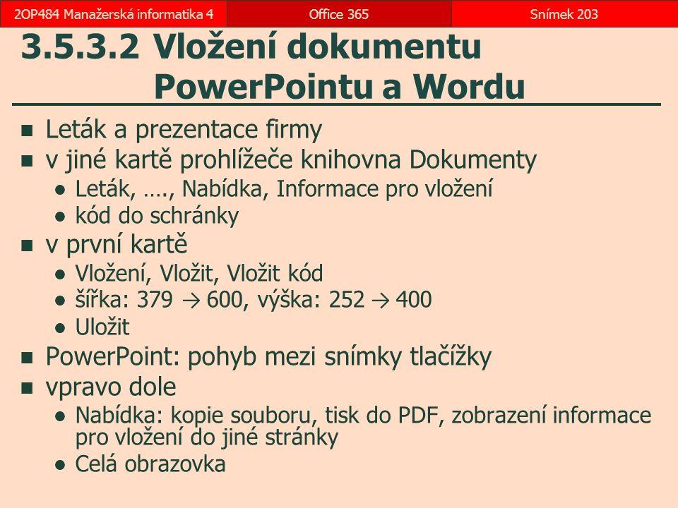3.5.3.2 Vložení dokumentu PowerPointu a Wordu