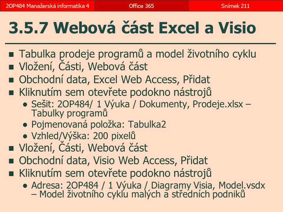 3.5.7 Webová část Excel a Visio