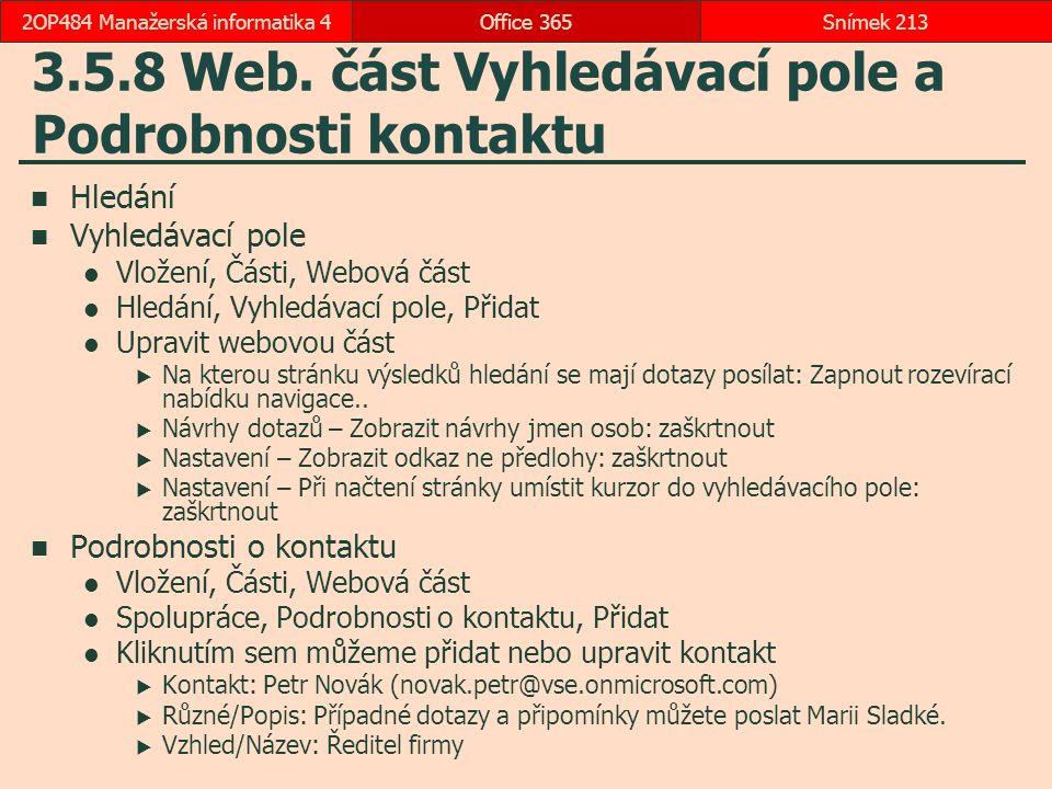 3.5.8 Web. část Vyhledávací pole a Podrobnosti kontaktu
