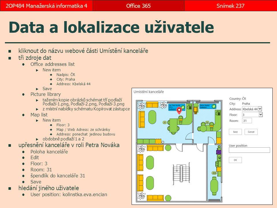 Data a lokalizace uživatele