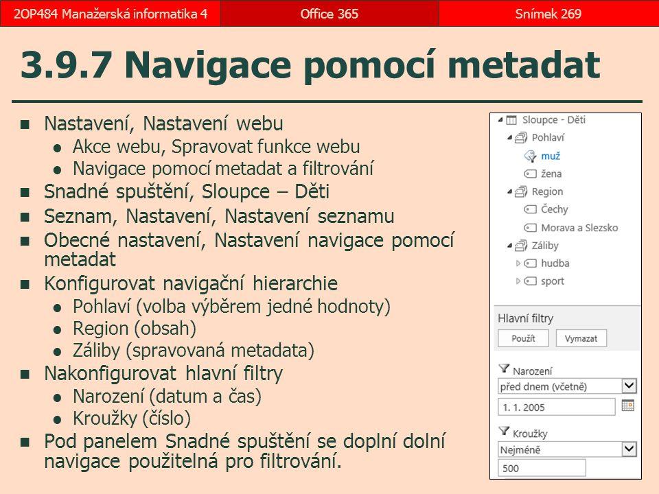 3.9.7 Navigace pomocí metadat