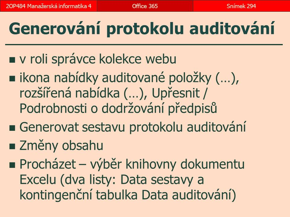 Generování protokolu auditování