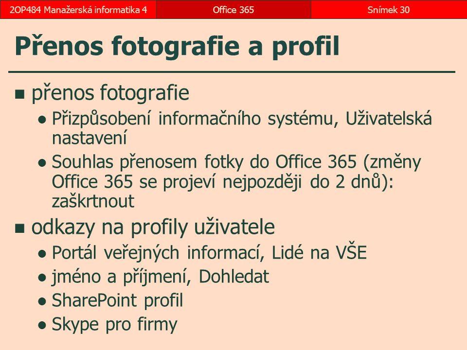 Přenos fotografie a profil