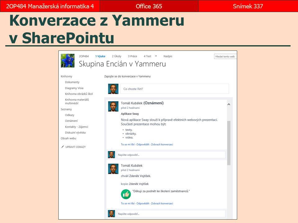 Konverzace z Yammeru v SharePointu