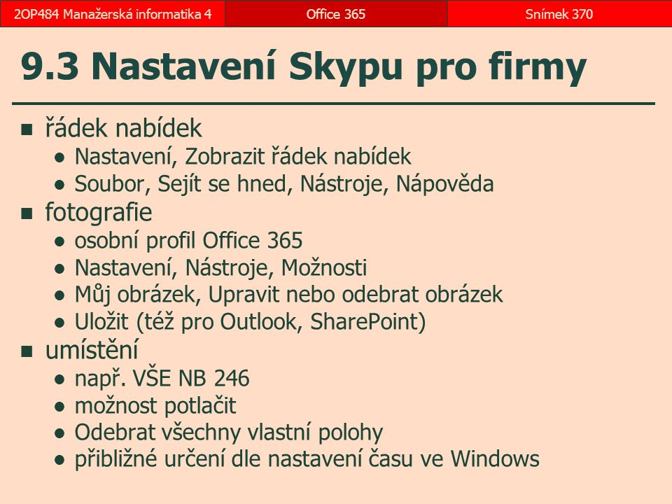 9.3 Nastavení Skypu pro firmy