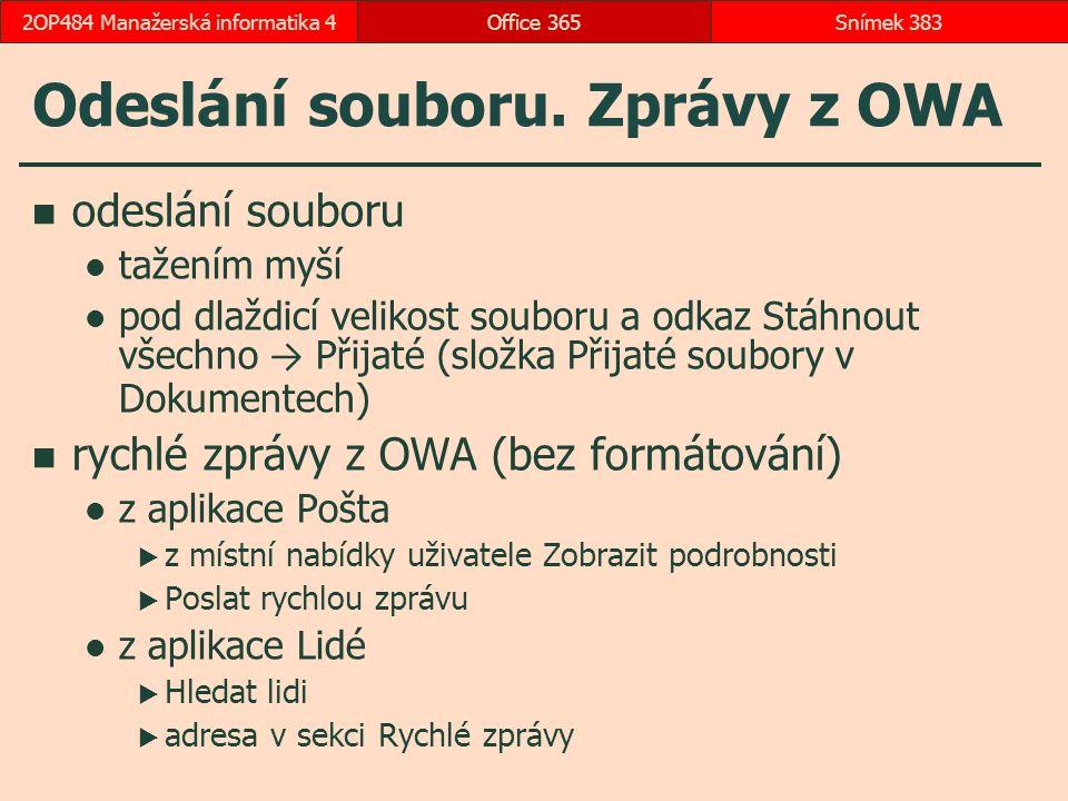 Odeslání souboru. Zprávy z OWA