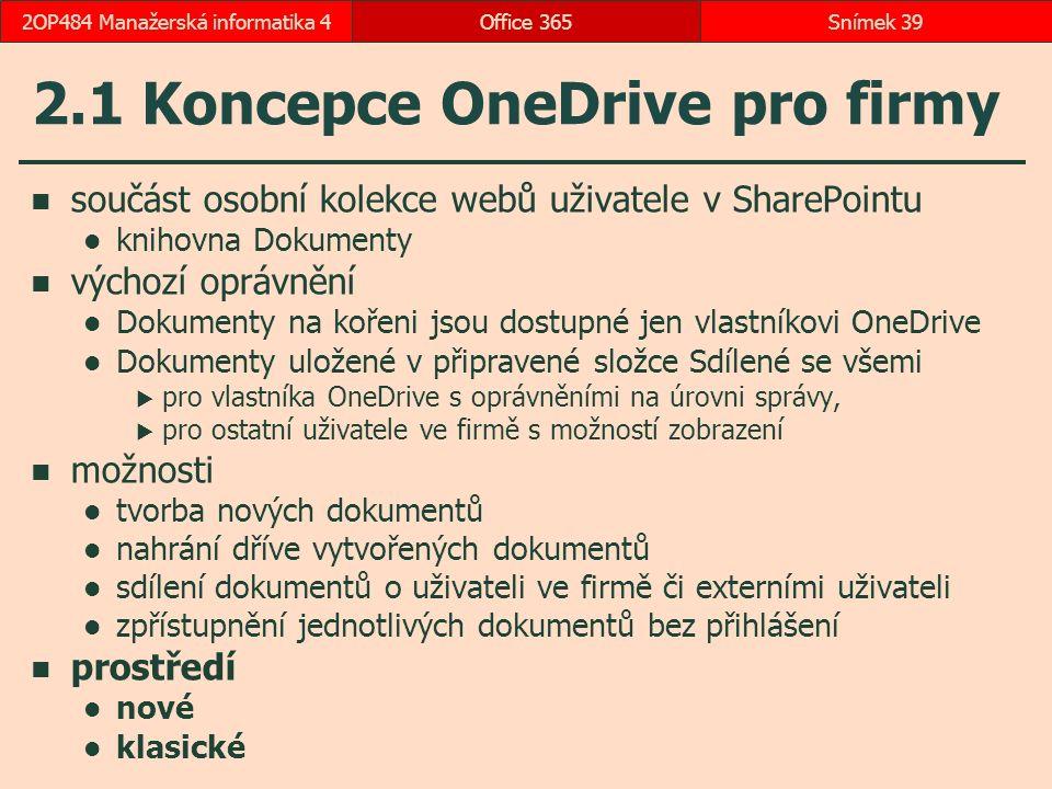 2.1 Koncepce OneDrive pro firmy