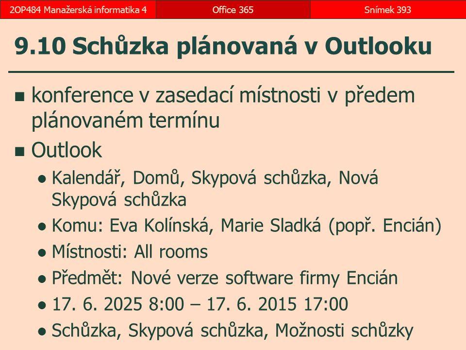 9.10 Schůzka plánovaná v Outlooku
