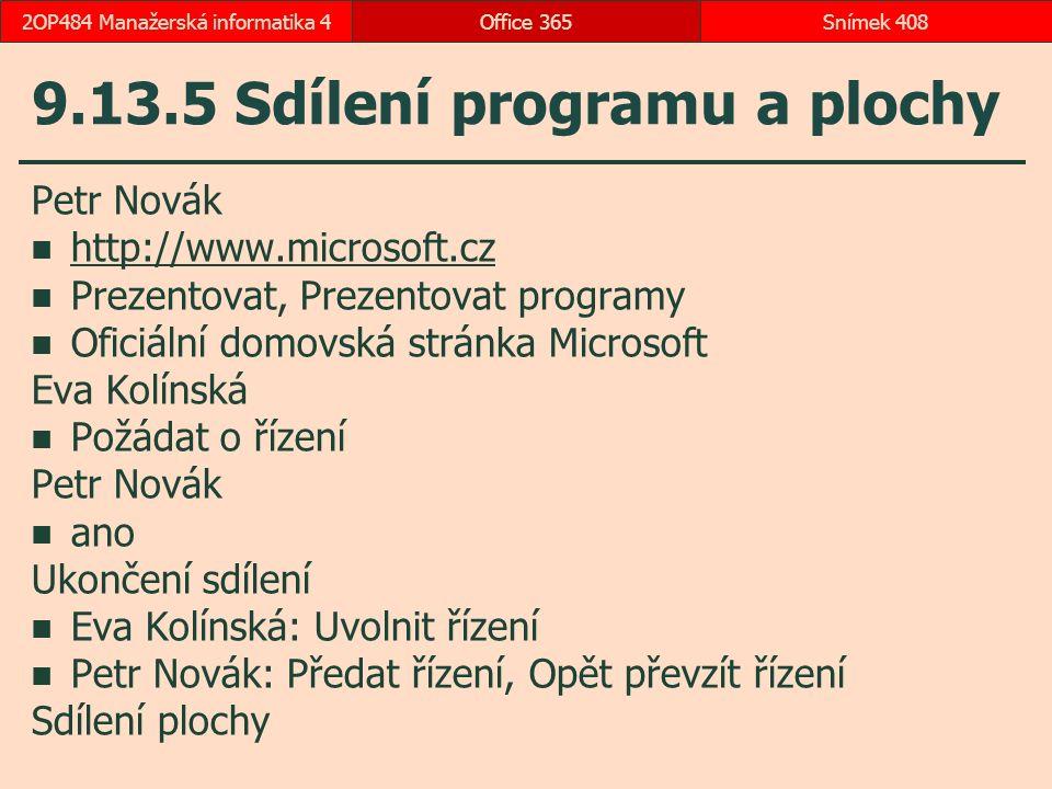 9.13.5 Sdílení programu a plochy