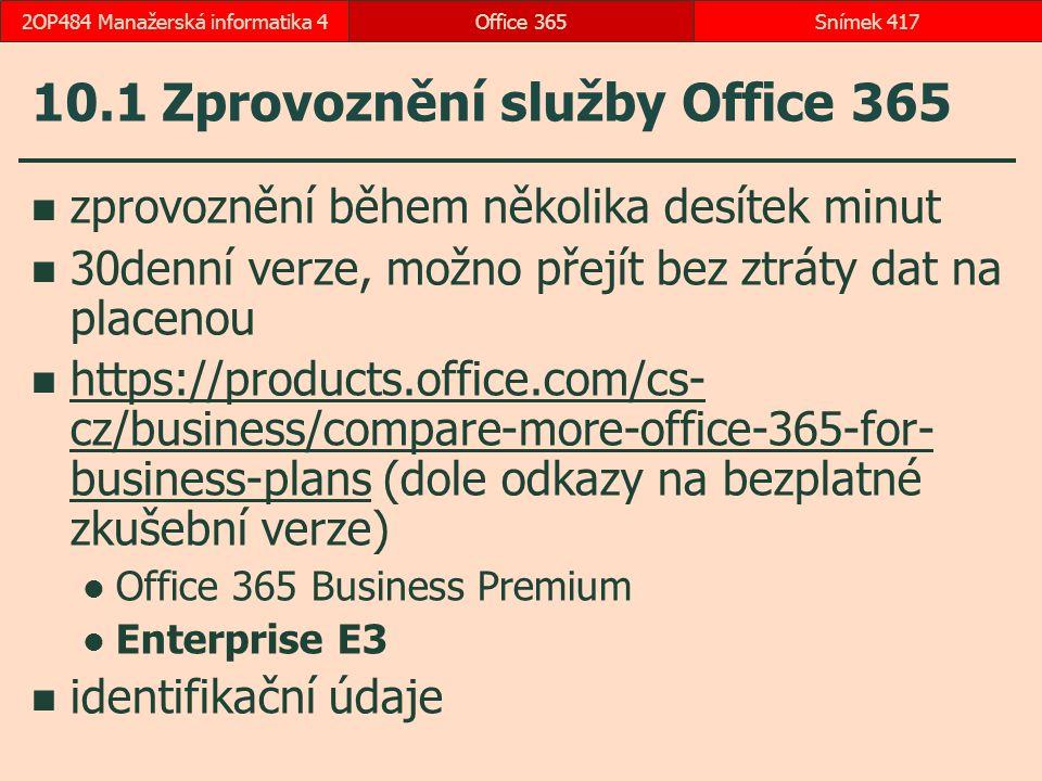 10.1 Zprovoznění služby Office 365