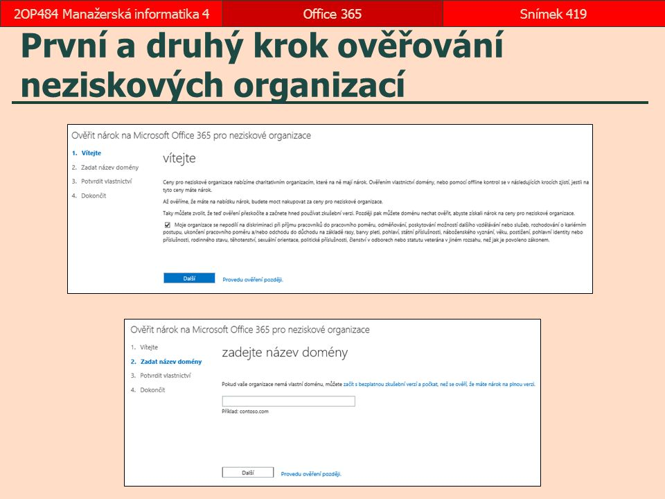 První a druhý krok ověřování neziskových organizací
