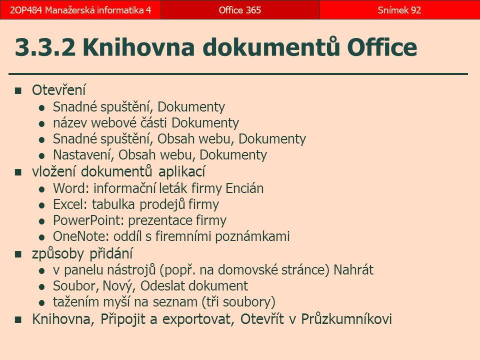 3.3.2 Knihovna dokumentů Office
