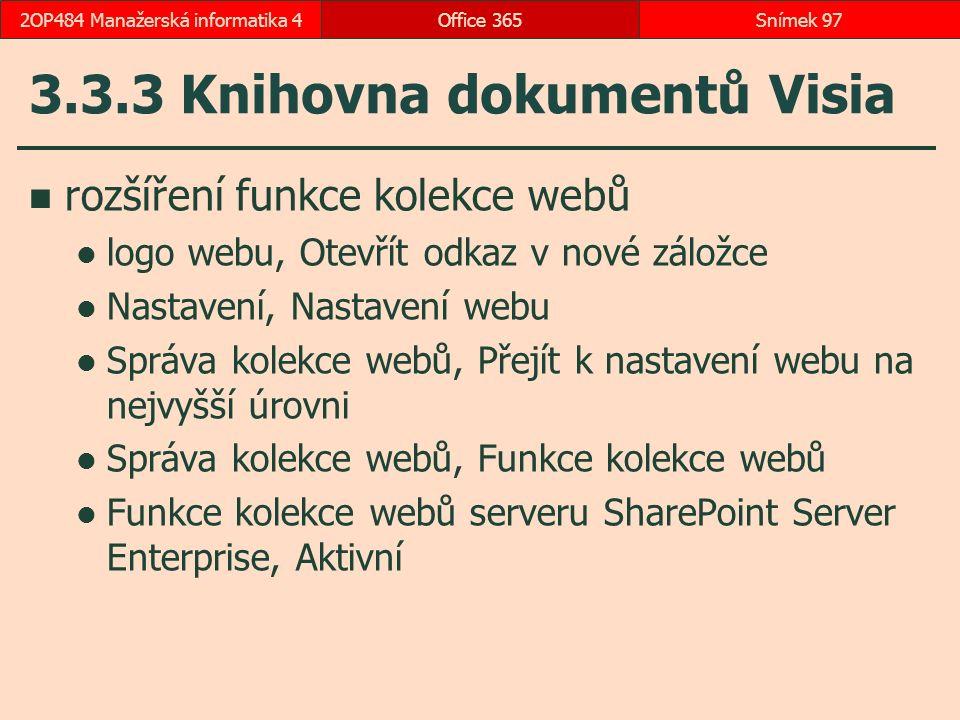 3.3.3 Knihovna dokumentů Visia