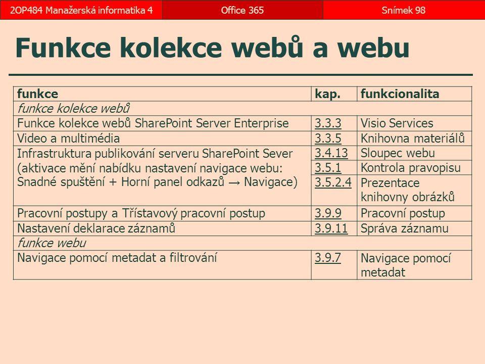 Funkce kolekce webů a webu