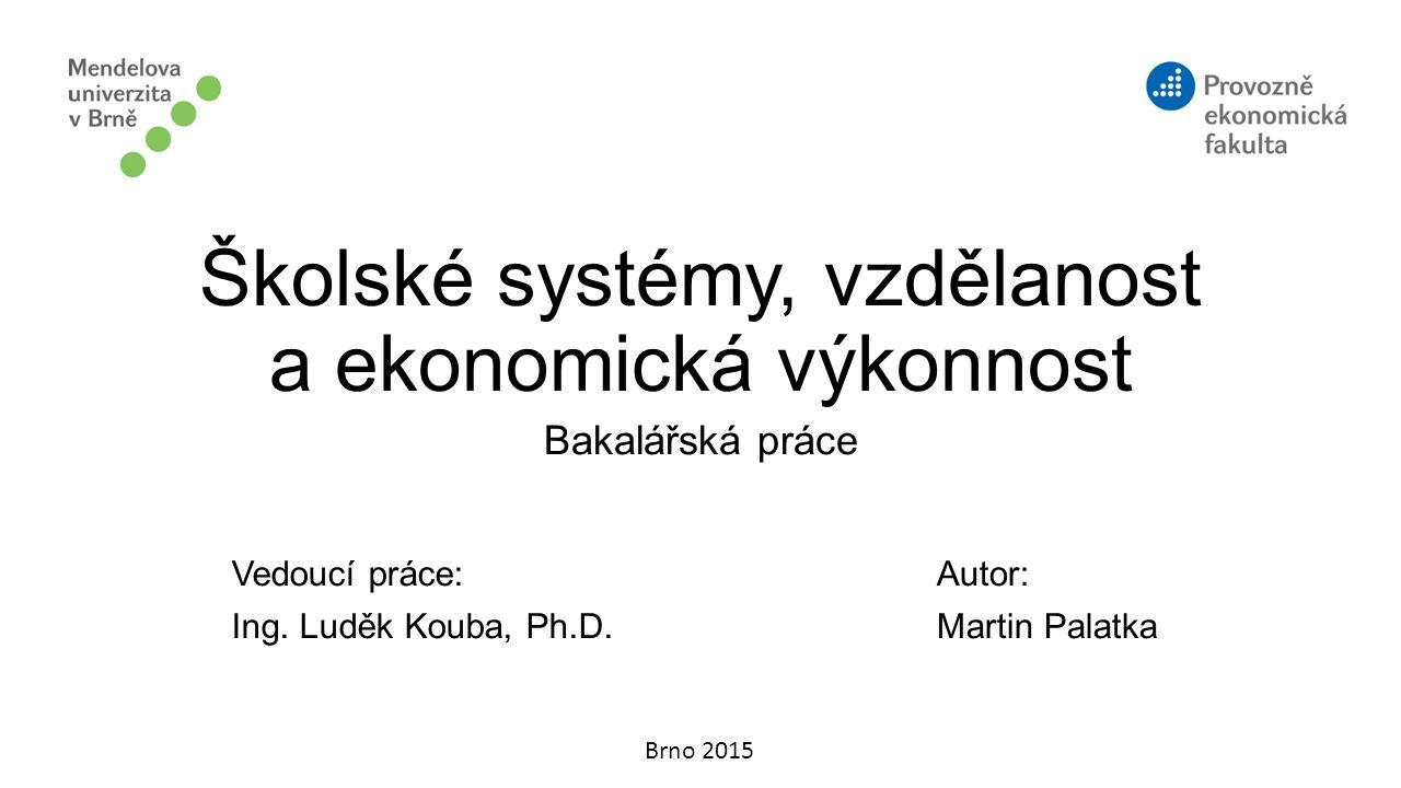 Školské systémy, vzdělanost a ekonomická výkonnost