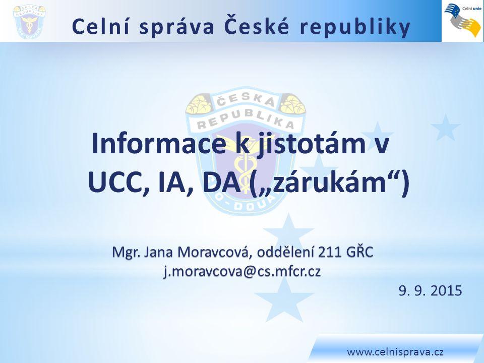 "Informace k jistotám v UCC, IA, DA (""zárukám )"