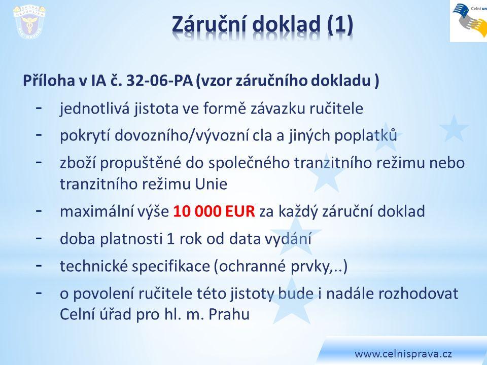 Záruční doklad (1) Příloha v IA č. 32-06-PA (vzor záručního dokladu )