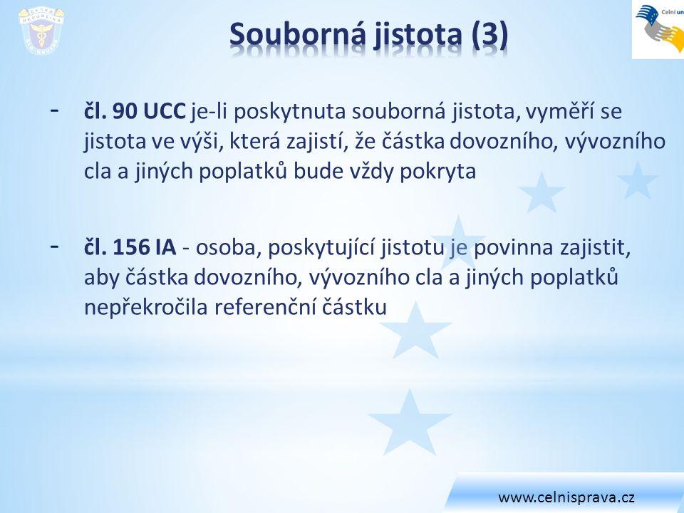 www.celnisprava.cz Souborná jistota (3)