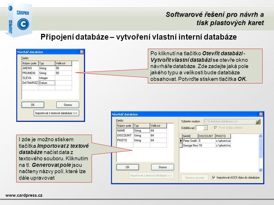 Připojení databáze – vytvoření vlastní interní databáze