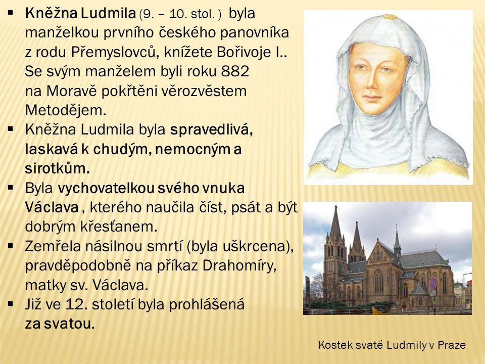Již ve 12. století byla prohlášená za svatou.