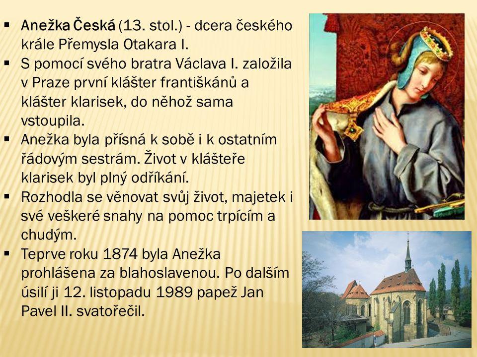 Anežka Česká (13. stol.) - dcera českého krále Přemysla Otakara I.