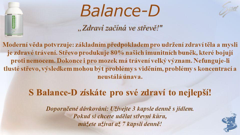 Balance-D S Balance-D získáte pro své zdraví to nejlepší!